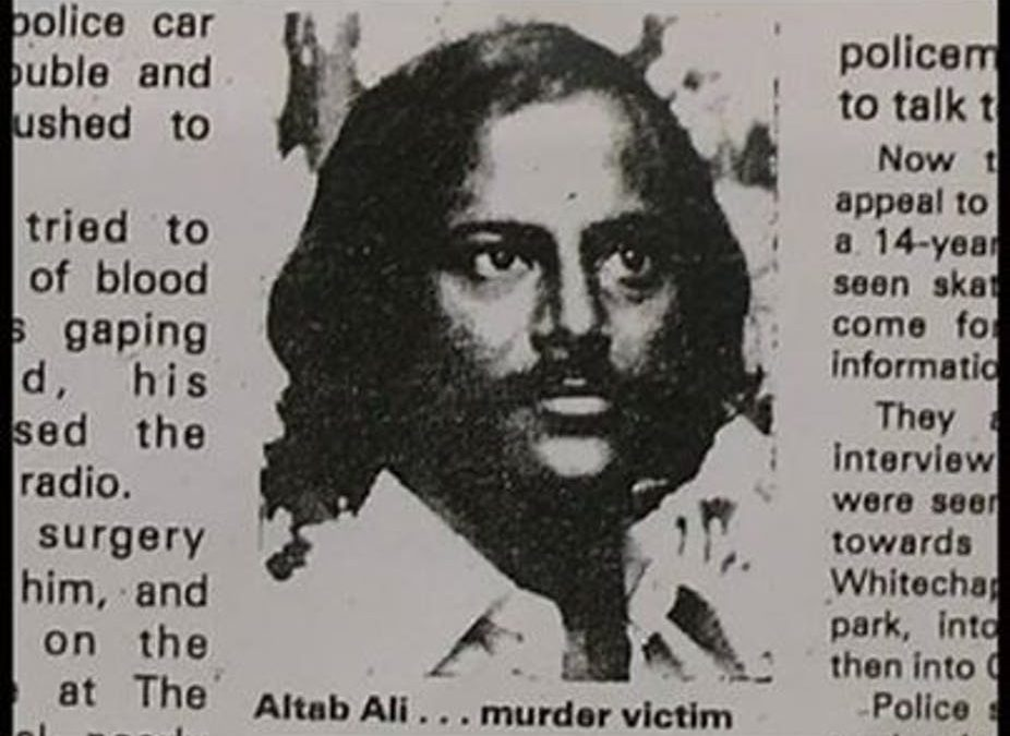 Summer Thoughts 2# Remembering the summer of 1978 – The Murder of Altab Ali and the Unfinished Revolution